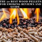 Best Wood Pellets For Smoking Reviews
