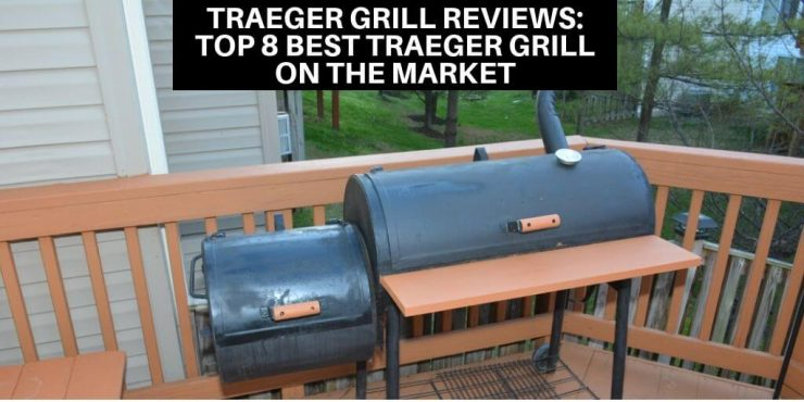 Traeger Grill Reviews