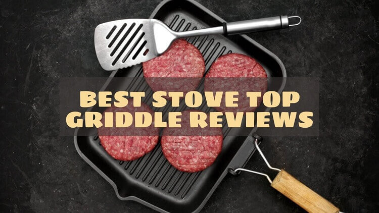 Best Stove Top Griddle Reviews