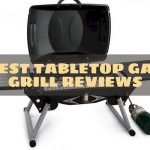 Best Tabletop Gas Grill Reviews
