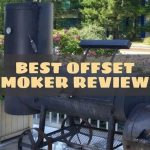 Best Offset Smoker Reviews by Consumer Reports